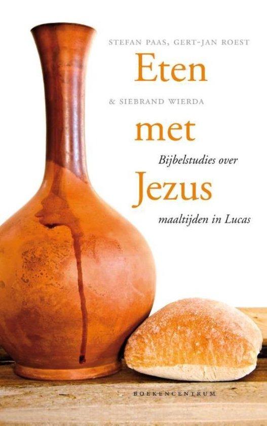 Eten met Jezus - Stefan Paas |
