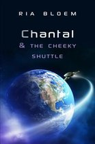 Chantal & the Cheeky Shuttle