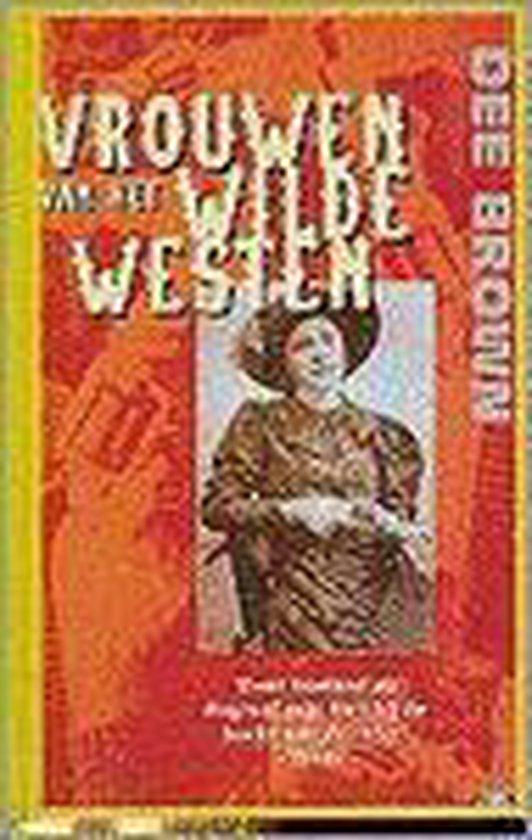 Vrouwen van het Wilde Westen - Dee Brown pdf epub