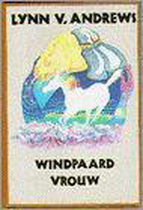 WINDPAARDVROUW - Lynn V. Andrews |