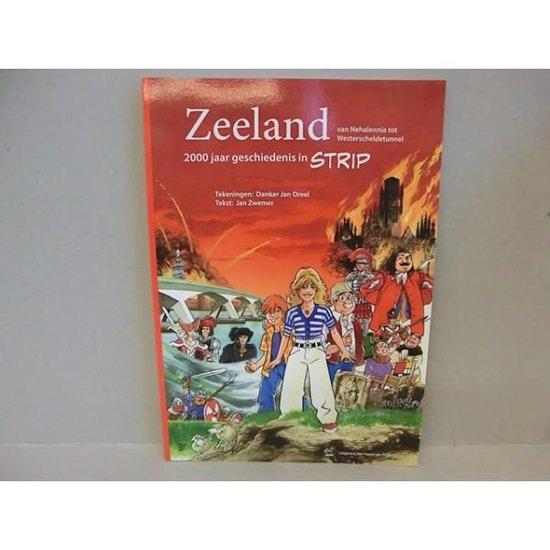 Zeeland van Nehalennia tot Westerscheldetunnel - Jan Zwemer |