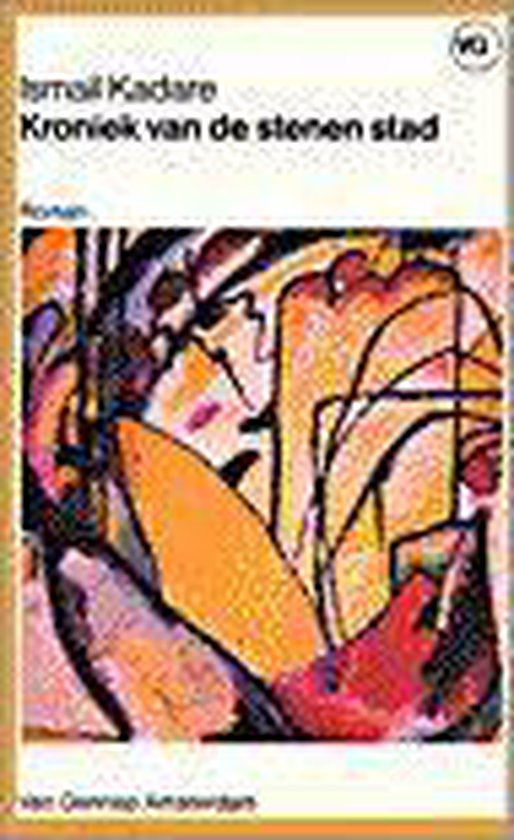 Kroniek van stenen stad - Ismail Kadare  
