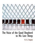 The Voice of the Good Shepherd to His Lost Sheep