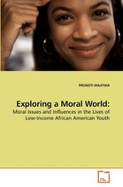 Exploring a Moral World