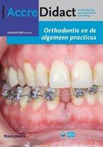AccreDidact TA2018-3 -   Orthodontie en de algemeen practicus