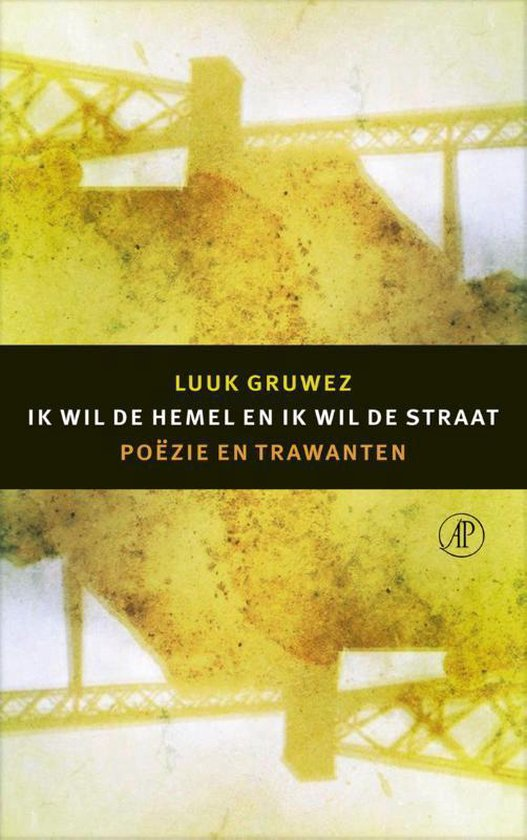 Ik wil de hemel en ik wil de straat - Luuk Gruwez | Fthsonline.com