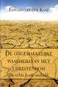 De ongemakkelijke waarheid van het christendom