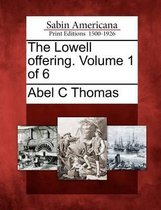 The Lowell Offering. Volume 1 of 6