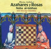 Azahares Y Rosas: Musica Andalusi