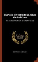 The Girls of Central High Aiding the Red Cross