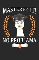 Mastered it! No Problama