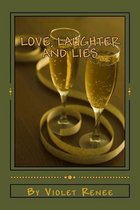Love, Laughter and Lies