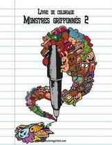 Livre de Coloriage Monstres Griffonn s 2