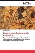 La Prensa Migrante En La Argentina
