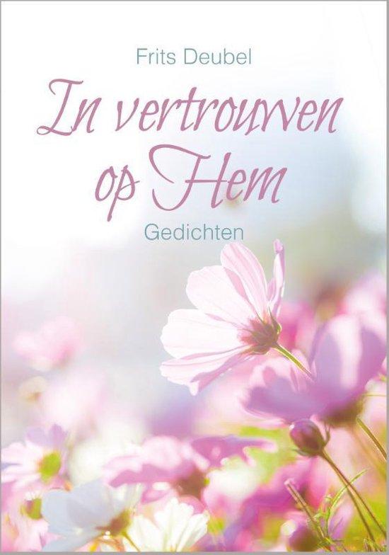 In vertrouwen op Hem - Frits Deubel |