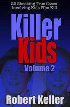 Killer Kids Volume 2
