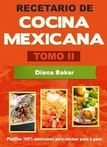 Recetario de Cocina Mexicana Tomo II-La cocina mexicana hecha fácil