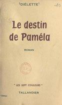 Le destin de Paméla