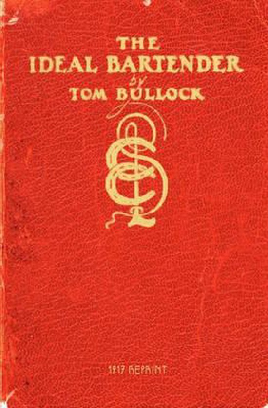 The Ideal Bartender 1917 Reprint