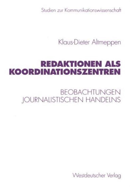 Redaktionen Als Koordinationszentren