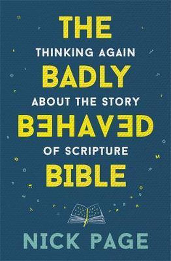 The Badly Behaved Bible