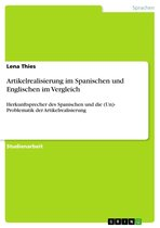 Artikelrealisierung im Spanischen und Englischen im Vergleich