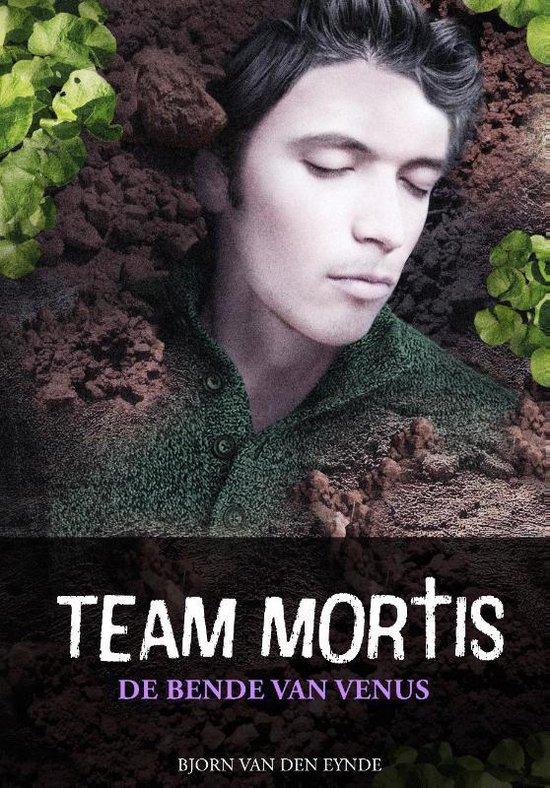 Team mortis bende van venus - Bjorn van den Eynde |
