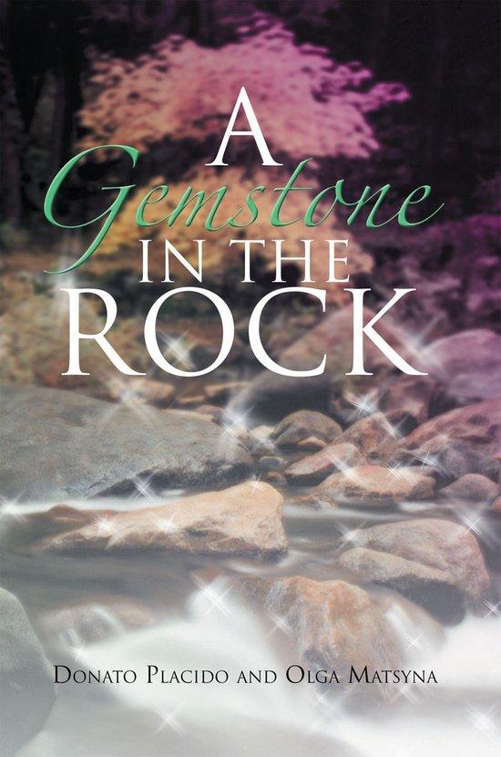 A Gemstone in the Rock