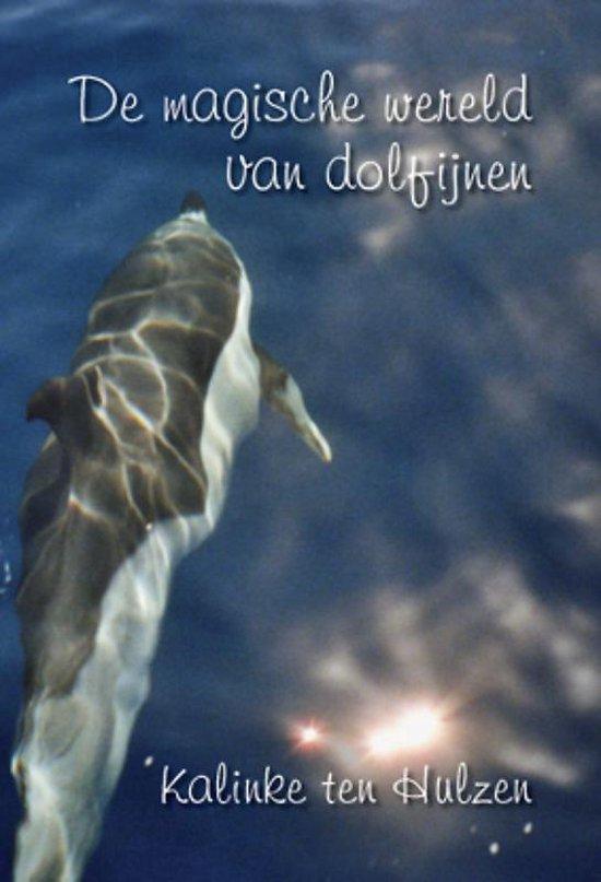 Cover van het boek 'De magische wereld van dolfijnen' van Kalinke ten Hulzen