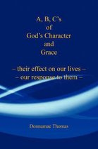 A, B, C's of God's Character and Grace
