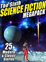 Afbeelding van The Sixth Science Fiction MEGAPACK®