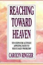 Reaching Toward Heaven
