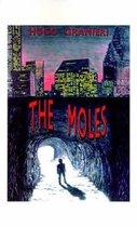 The Moles, The