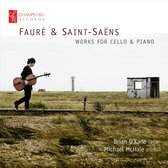 Fauré & Saint-Saëns: Works for Cello & Piano