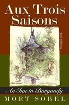 Aux Trois Saisons - An Inn in Burgundy