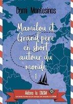 Mamilou et Grand-pere en short autour du monde 1