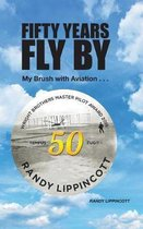 Fifty Years Fly by