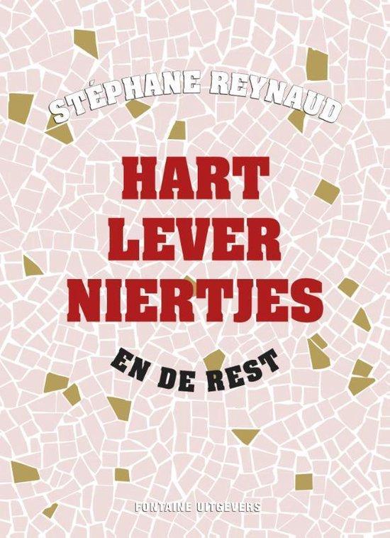 Cover van het boek 'Hart lever niertjes en de rest' van Stéphane Reynaud