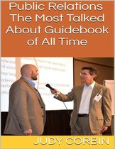 Public Relations: The Most Talked About Guidebook of All Time