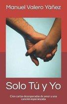 Solo T Y Yo