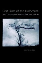 First Films of the Holocaust