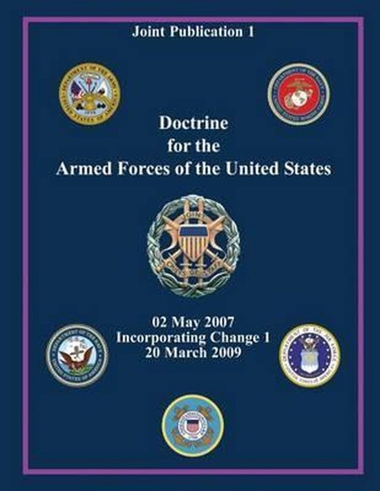 Doctrine for the Armed Forces of the United States (Joint Publication 1)