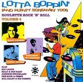 Lotta Boppin' , Roulette Rock 'N' Roll, Vol. 4