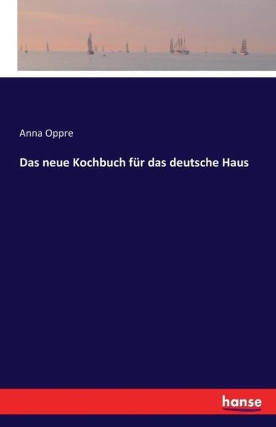 Das neue Kochbuch fur das deutsche Haus