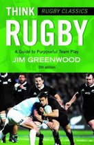 Boek cover Rugby Classics: Think Rugby van Jim Greenwood