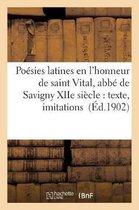 Poesies latines en l'honneur de saint Vital, abbe de Savigny XIIe siecle