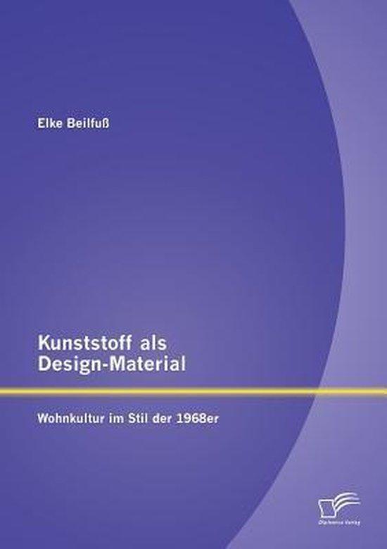 Bol Com Kunststoff Als Design Material Elke Beilfuss 9783958506688 Boeken