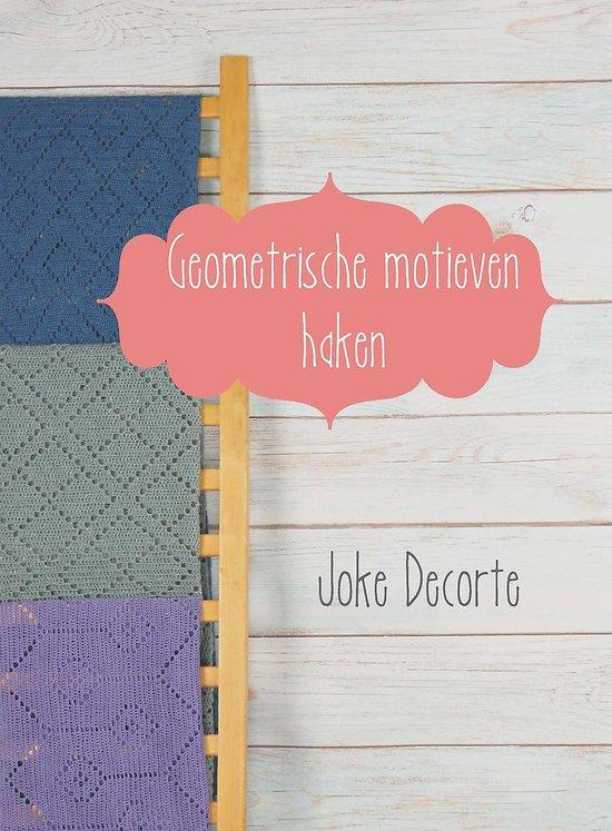 Geometrische motieven haken - Joke Decorte | Readingchampions.org.uk