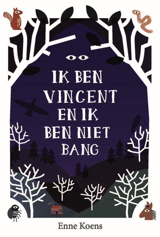 Ik ben Vincent en ik ben niet bang - Enne Koens |