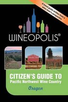 Citizen's Guide to Pacific Northwest Wine Country